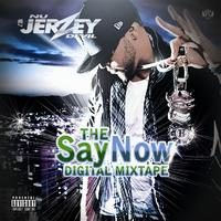 Nu Jerzey Devil - The Say Now Digital Mixtape