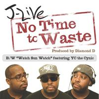 J-Live - No Time To Waste - Single