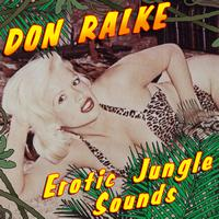 Don Ralke - Erotic Jungle Sounds