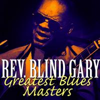 Reverend Gary Davis - Greatest Blues Masters