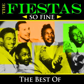 The Fiestas - So Fine - The Best Of