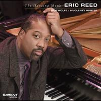 Eric Reed - The Dancing Monk