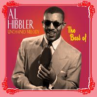 Al Hibbler - Unchained Melody - The Best Of