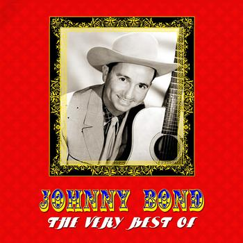 Johnny Bond - The Very Best Of