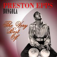 Preston Epps - Bongola - The Very Best Of