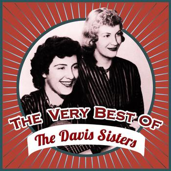 The Davis Sisters - The Very Best Of