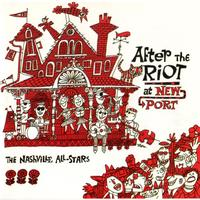 The Nashville All-Stars - After The Riot At Newport