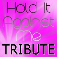 The A-team - Hold It Against Me (Britney Spears Tribute)