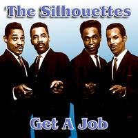 The Silhouettes - Get A Job