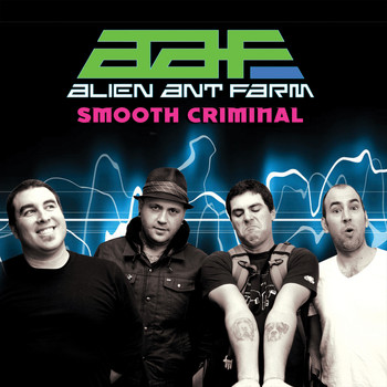 "Alien Ant Farm - Smooth Criminal (7"" Version)"