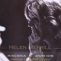 Helen Merrill - American Songbook Series: Irving Berlin and Jerome Kern