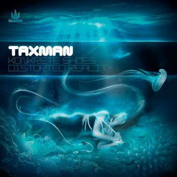 Taxman - Konkrete Shoes / Distorted Reality