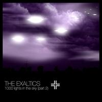 Exaltics - 1000 Lights in the Sky Part 2