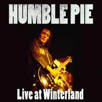 Humble Pie - Live At Winterland