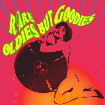 Various Artists - Rare Oldies But Goodies