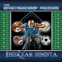 The Bizczar Sinista - The Sportsmanship Package