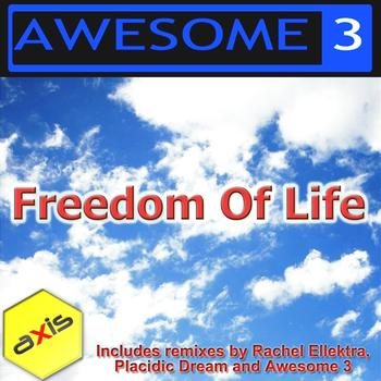 Awesome 3 - Freedom Of Life (The 2011 Remixes)