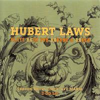 Hubert Laws - Hubert Laws Plays Bach For Barone & Baker