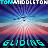 Tom Middleton - Gliding