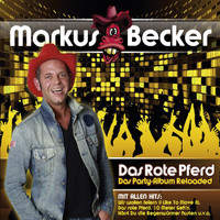 Markus Becker - Das Rote Pferd (Das Party-Album) [Reloaded]