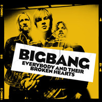 Bigbang - Everybody And Their Broken Hearts