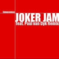 Joker Jam - Innocence feat. Paul van Dyk Remix