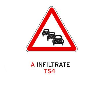Traffic Signs - Infiltrate / Hold It