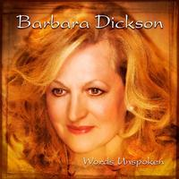 Barbara Dickson - Words Unspoken