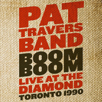 Pat Travers - Boom Boom (Live at The Diamond 1990)