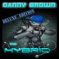 Danny Brown - The Hybrid - Deluxe Edition