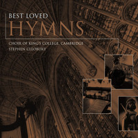 Choir of King's College, Cambridge/Stephen Cleobury - Best Loved Hymns