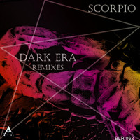 Scorpio - Dark Era (Remixes)