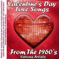 Various Artists - Valentine's Day Love Songs From The 1960's