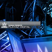Taxman - Playaz Digital Vol 4