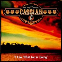 Cassian - I Like What You're Doing