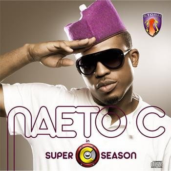 Naeto C - Super C Season