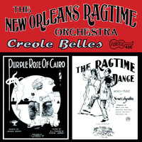 The New Orleans Ragtime Orchestra - Creole Belles