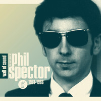 Various Artists - Wall of Sound: The Very Best of Phil Spector 1961-1966