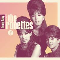 The Ronettes - Be My Baby: The Very Best of The Ronettes