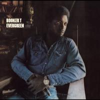 Booker T. - Evergreen