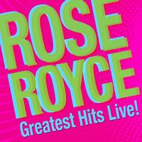 Rose Royce - Greatest Hits Live!