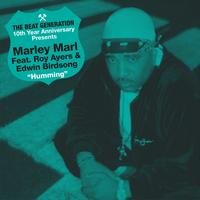 Marley Marl - The Beat Generation 10th Anniversary Presents: Marley Marl - Hummin'