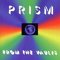 Prism - From the Vaults