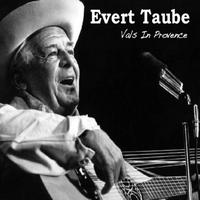 Evert Taube - Vals In Provence