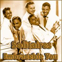 The Solitaires - Embraceable You