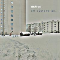 Motek - All Systems Go...