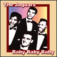 The Jaguars - Baby Baby Baby