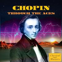 Frédéric Chopin - Chopin Through The Ages