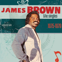 James Brown - The Singles Vol.10 (1975-1979)