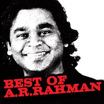 A.R. Rahman - Best Of A.R. Rahman